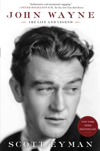 9781439199596: John Wayne: The Life and Legend