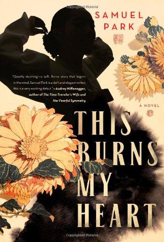 9781439199619: This Burns My Heart: A Novel