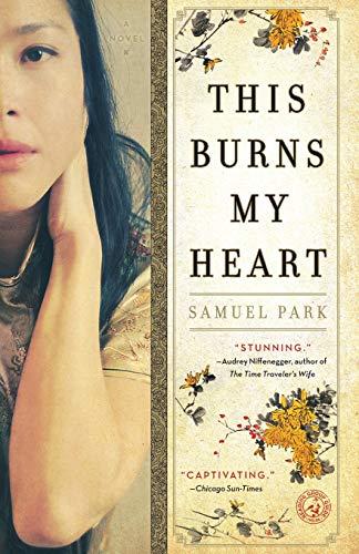 9781439199626: This Burns My Heart: A Novel