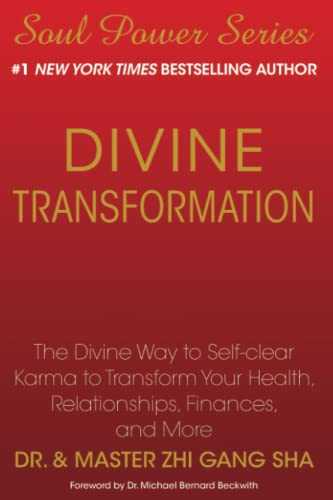 9781439199688: Divine Transformation: The Divine Way to Self-clear Karma to Transform Your Health, Relationships, Finances, and More