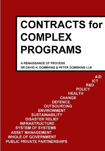 9781439201411: Contracts for Complex Programs: A Renaissance of Process