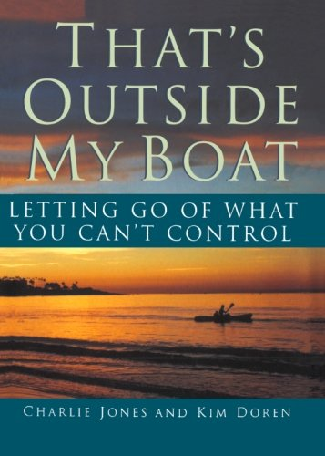 9781439201626: That's Outside My Boat: Letting Go of What You Can't Control
