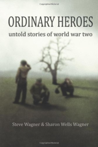 9781439201770: ORDINARY HEROES: untold stories of WWII