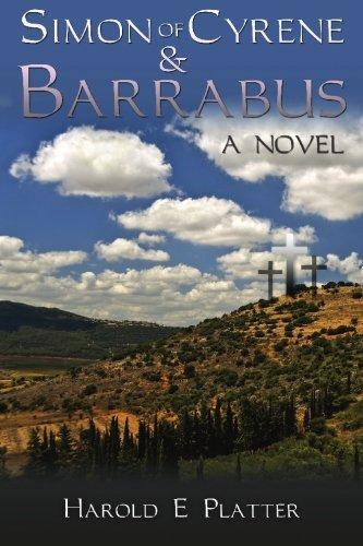 Simon of Cyrene & Barrabus: Platter, Harold E.