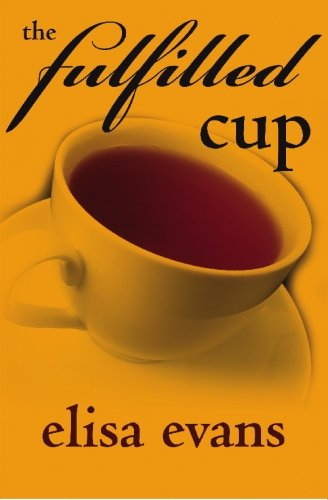 9781439202128: The Fulfilled Cup