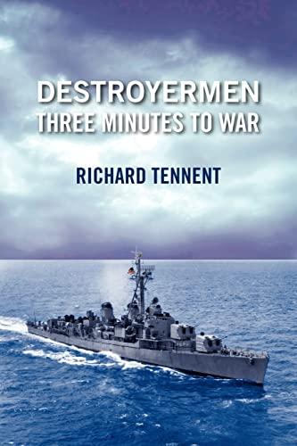 Destroyermen Three Minutes to War - Tennent, Richard
