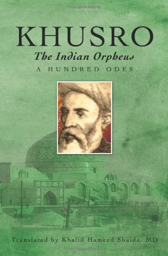 9781439202807: Khusro, the Indian Orpheus: A Hundred Odes