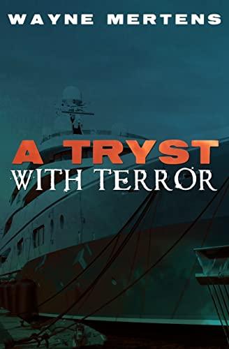 A Tryst with Terror: Mertens, Wayne