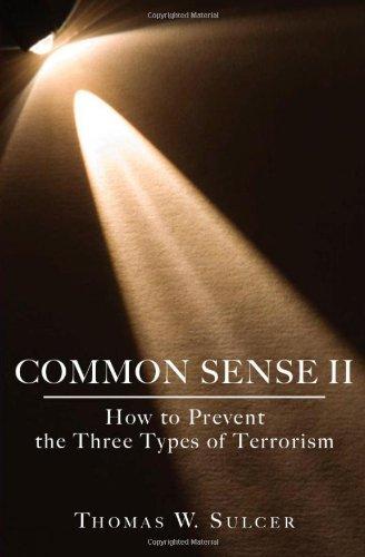 9781439203293: Common Sense II: How to Prevent the Three Types of Terrorism