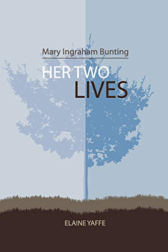 9781439203408: Mary Ingraham Bunting: Her Two Lives