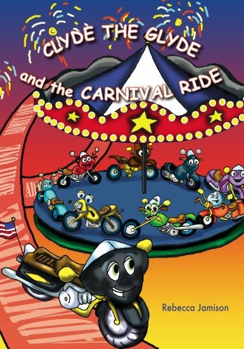 9781439203729: Clyde the Glyde and the Carnival Ride