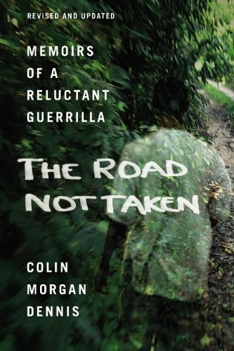 9781439204016: The Road Not Taken: Memoirs of a Reluctant Guerrilla