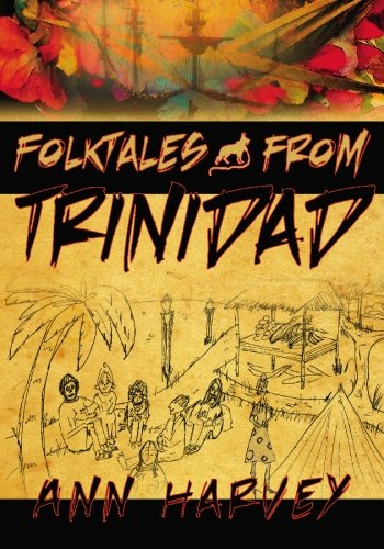 9781439204085: Folktales from Trinidad