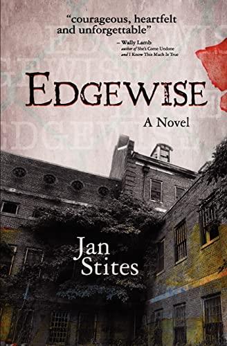 Edgewise [Signed By Author]: Stites, Jan