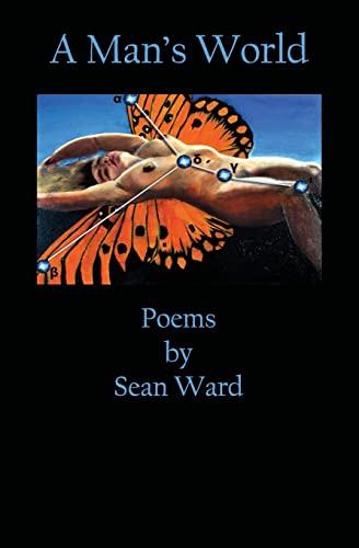 9781439205976: A Man's World: Poems By Sean Ward
