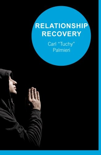 9781439206133: Relationship Recovery: Healing One Relationship At A Time