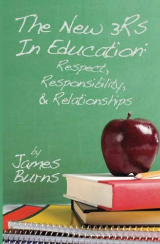 9781439206706: The New 3Rs In Education: Respect, Responsibility, And Relationships