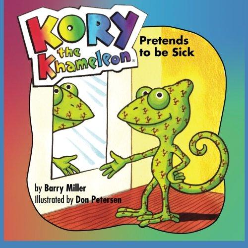 9781439208038: Kory the Khameleon: Pretends to be Sick
