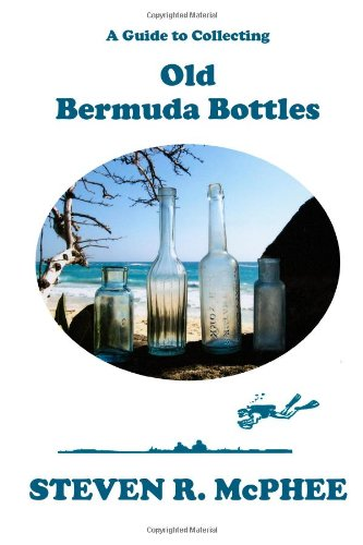9781439208373: A Guide to Collecting Old Bermuda Bottles