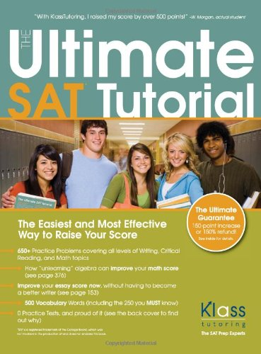 9781439208564: The Ultimate SAT Tutorial: The Easiest and Most Effective Way to Raise Your Score