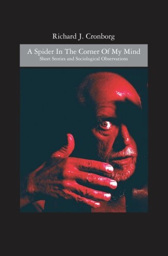 9781439208892: A Spider in the Corner of my Mind: Short Stories and Sociological Observations