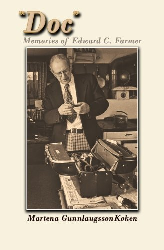 "Doc"": Memories of Edward C. Farmer: Martena Gunnlaugsson Koken"