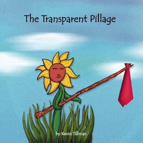 The Transparent Pillage: Tillman, Kevin
