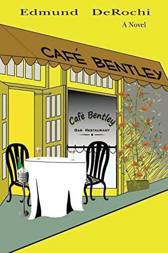 Cafe Bentley: DeRochi, Edmund
