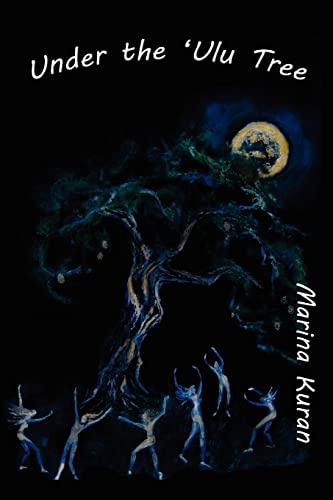 Under the 'Ulu Tree: Marina Kuran