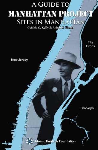 9781439211441: Guide to Manhattan Project Sites in Manhattan