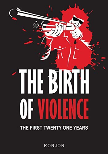9781439212820: The Birth of Violence: The First Twenty One Years