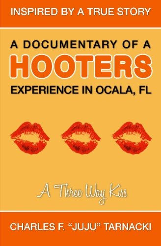 9781439213599: A Documentary of a Hooter's Experience in Ocala, FL