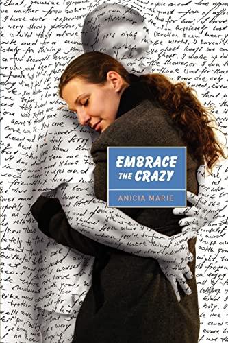 Embrace The Crazy: Anicia Marie