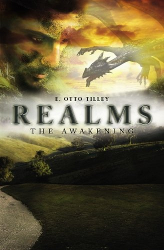 Realms: The Awakening: E. Otto Tilley