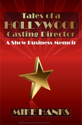 9781439214190: Tales of a Hollywood Casting Director