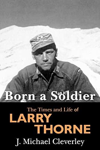 9781439214374: Born a Soldier