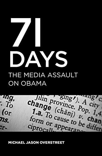 9781439214732: 71 Days: The Media Assault On Obama