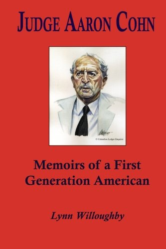 9781439215524: Judge Aaron Cohn: Memoirs of a First Generation American