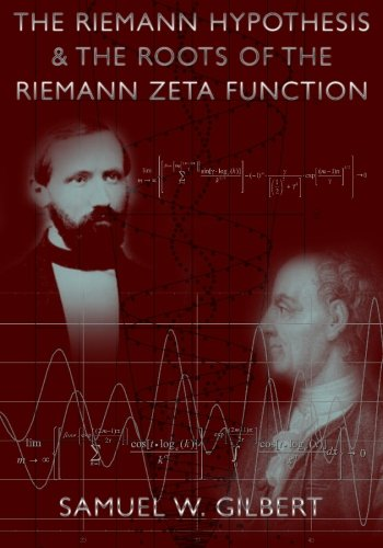 9781439216385: The Riemann Hypothesis And The Roots Of The Riemann Zeta Function