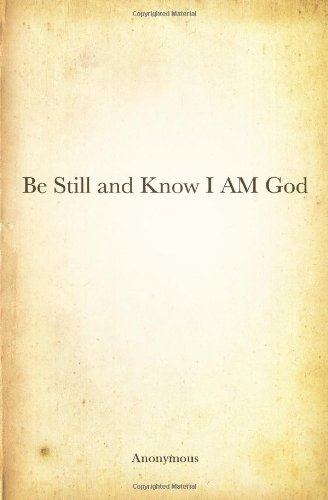9781439216958: Be Still and Know I AM God