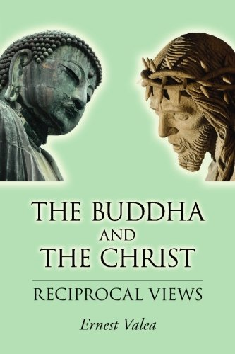 9781439217221: The Buddha and the Christ – Reciprocal Views