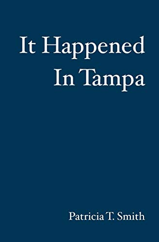 9781439217436: It Happened In Tampa