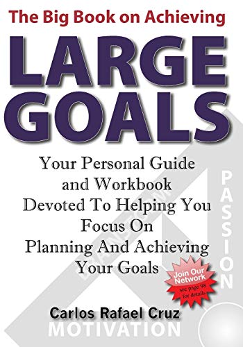 9781439217740: The Big Book on Achieving Large Goals: Your personal workbook and companion devoted to helping you focus on planning and achieving your goals