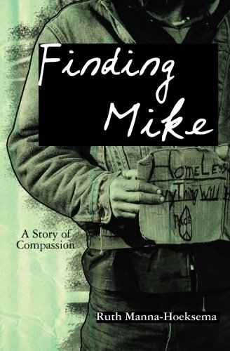 9781439218181: Finding Mike: A Story of Compassion