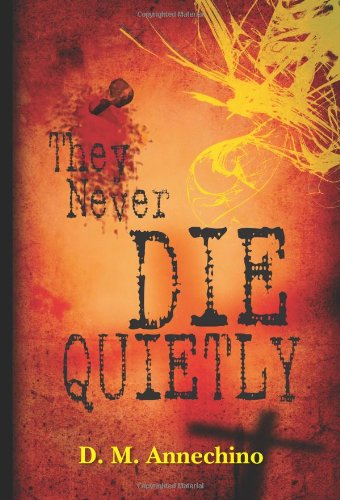 9781439218297: They Never Die Quietly