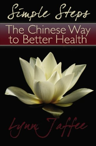 9781439218365: Simple Steps: The Chinese Way to Better Health