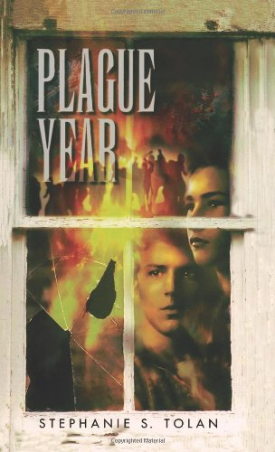 Plague Year (1439218714) by Stephanie S. Tolan