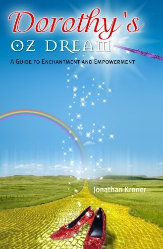 9781439219034: Dorothy's Oz Dream: A Guide to Enchantment and Empowerment