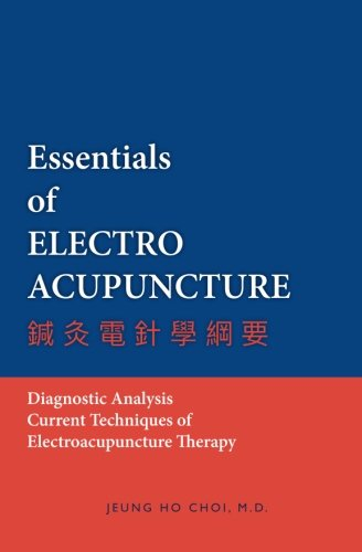 Essentials of Electroacupuncture: Theories and Treatments of Stroke Paresis Review of Five Element ...