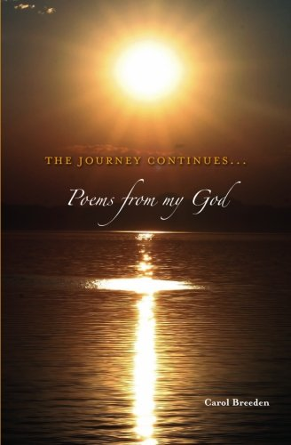 9781439219287: The Journey Continues: Poems From My God, Book 4